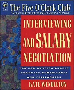 Interviewing and Salary Negotiation 9781564144348
