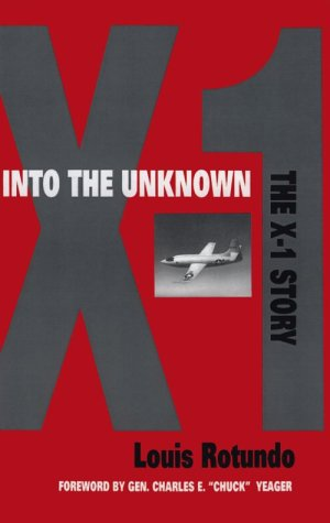 Into the Unknown: The X-1 Story 9781560983057