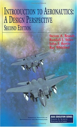Introduction to Aeronautics: A Design Perspective, Second Edition 9781563477010