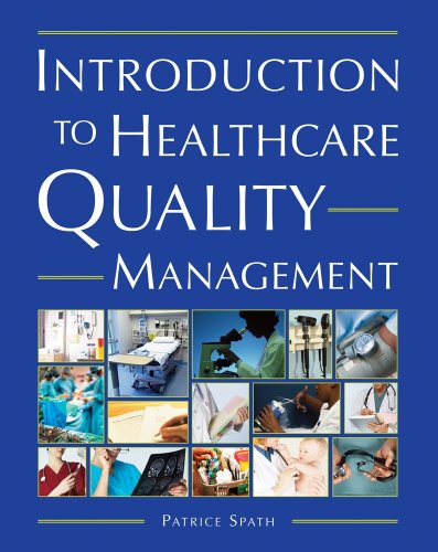 Introduction to Healthcare Quality Management 9781567933239