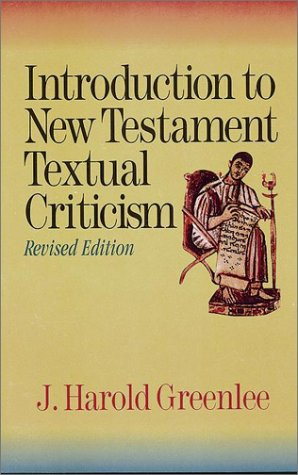 Introduction to New Testament Textual Criticism 9781565630376