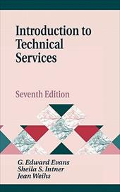 Introduction to Technical Services: Seventh Edition
