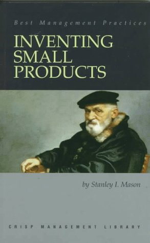 Inventing Small Products 9781560524366