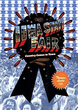 Iowa State Fair: Country Comes to Town 9781568985688