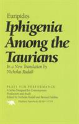 Iphigenia Among the Taurians - Euripides / Rudall, Nicholas