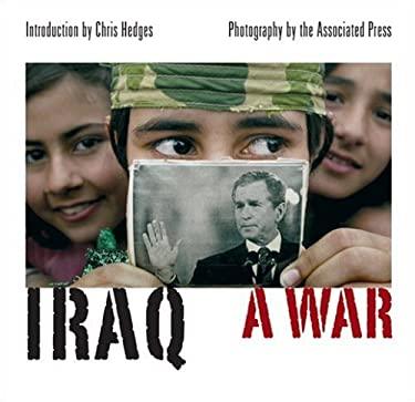 Iraq: A War 9781566566483