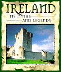 Ireland: Its Myths and Legends 9781567995640