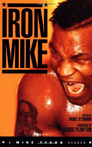 Iron Mike: A Mike Tyson Reader 9781560253563