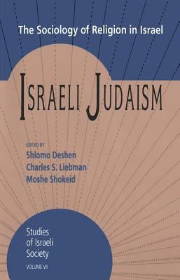 Israeli Judaism: The Sociology of Religion in Israel 9781560001782