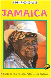 Jamaica: A Guide to the People, Politics, and Culture 7008346