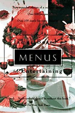 James Beard's Menus for Entertaining 9781569247655