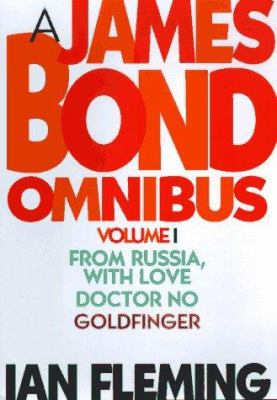 James Bond Omnibus 1: From Russia, with Love/Doctor No/Goldfinger 9781567311600