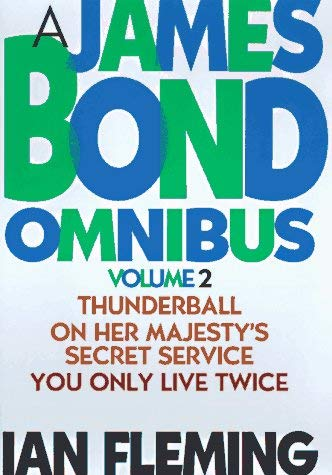 James Bond Omnibus 2: Thunderball/On Her Majesty's Secret Service/You Only Live Twice 9781567311617