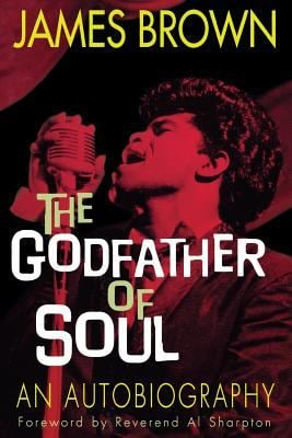 James Brown: The Godfather of Soul 9781560253884