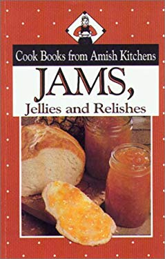 Jams: Cookbook from Amish Kitchens