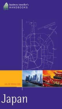 Japan: The Business Traveller's Handbook 9781566567756