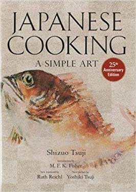 Japanese Cooking: A Simple Art 9781568363882