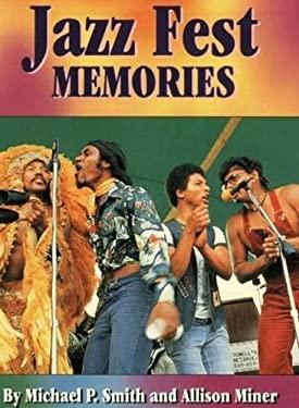 Jazz Fest Memories 9781565541573
