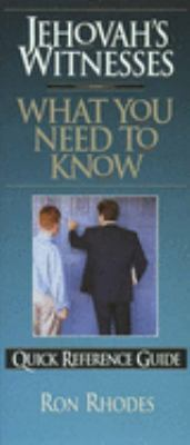 Jehovah's Witnesses: What You Need to Know 9781565075108
