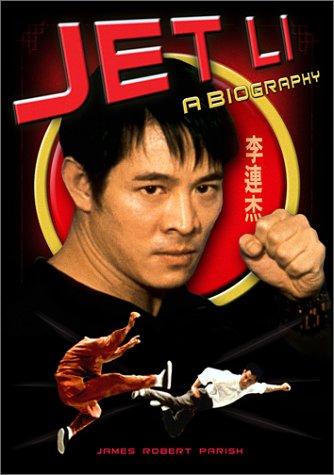 Jet Li: A Biography 9781560253761