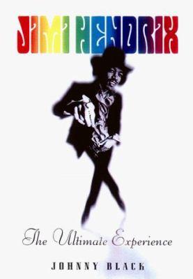 Jimi Hendrix: The Ultimate Experience 9781560252405