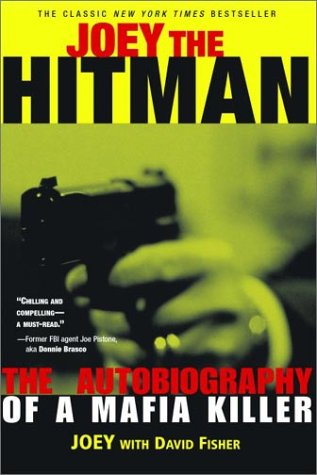 Joey the Hitman: The Autobiography of a Mafia Killer 9781560253938