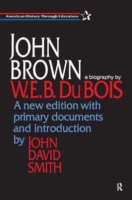 John Brown: A Biography 9781563249723