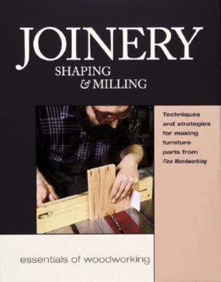 Joinery Shaping & Milling 9781561583041