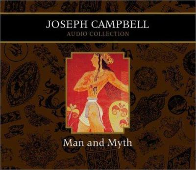 Man and Myth Joseph Campbell Audio Collection 9781565117334
