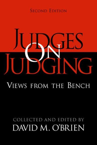 Judges on Judging: Views from the Bench 9781568029122