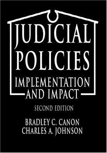 Judicial Policies: Implementation and Impact, 2nd Edition 9781568023069