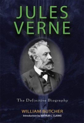 Jules Verne: The Definitive Biography 9781560259046