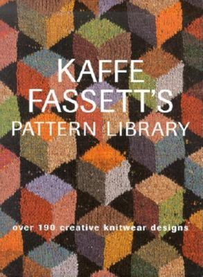 Kaffe Fassett's Pattern Library: Over 190 Creative Knitwear Designs 9781561586639