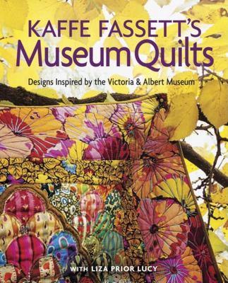 Kaffe Fassetts Museum Quilts 9781561587544