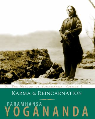 Karma and Reincarnation: Understanding Your Past to Improve Your Future 9781565892163