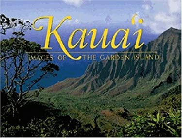 Kaua'i: Images of the Garden Isle 9781566476683