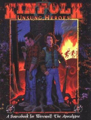 Kinfolk: Unsung Heroes 9781565043084