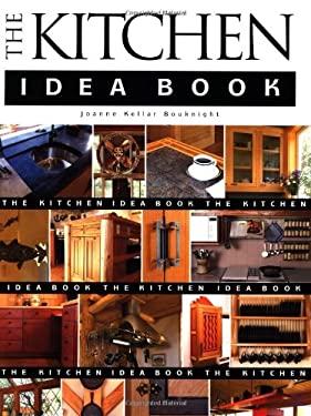 The Kitchen Idea Book 9781561583935