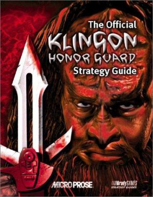 Klingon Honor Guard: Official Strategy Guide 9781566868310