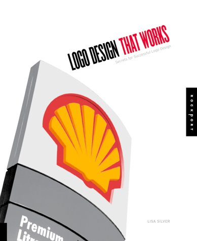 LOGO Design That Works: Secrets for Successful LOGO Design 9781564967596
