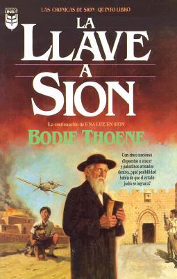 La Llave A Sion = The Key at Zion 9781560636847
