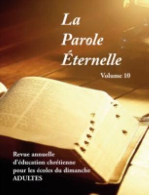 La Parole Ternelle (Adultes), Volume 10 9781563444616
