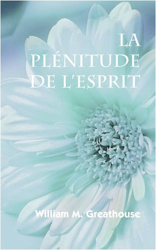 La Plenitude de L'Esprit (French: The Fullness of the Spirit) 9781563443770