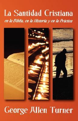 La Santidad Cristiana 9781563444074