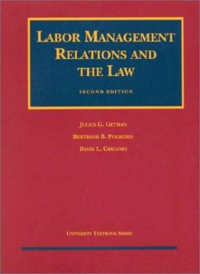 Labor Management Relations and the Law 9781566628082