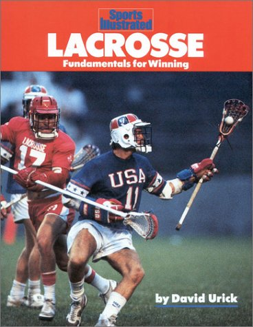 Lacrosse: Fundamentals for Winning 9781568000718