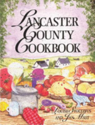 Lancaster County Cookbook [With 8 Color Plates] 9781561480920