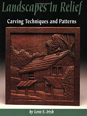 Landscapes in Relief: Carving Techniques and Patterns 9781565231276