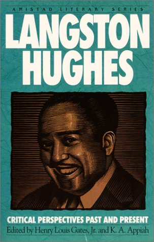 Langston Hughes: Critical Perspectives Past and Present 9781567430295
