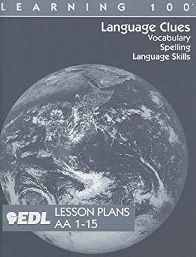 Language Clues Lesson Plans, AA 1-15: Vocabulary, Spelling, Language Skills 9781562606954